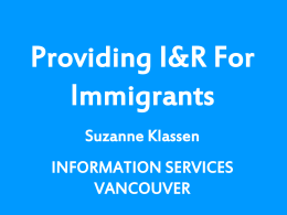 Providing I&R for Newcomers