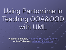 Using Pantomime in Teaching OOA&OOD with UML
