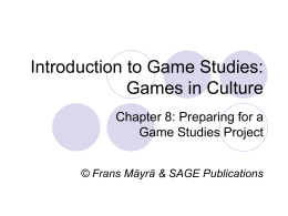 Introduction to Game Studies: Games in Culture