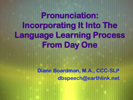 Teaching Pronunciation from Day One