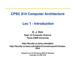 CPSC 614 Computer Architecture Lec 01