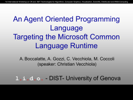 An Agent Oriented Programming Language Targeting the