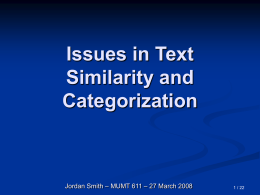 Issues in Text Categorization