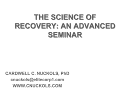 THE SCIENCE OF RECOVERY APPLYING NEUROBIOLOGY …