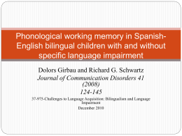 Phonological working memory in Spanish