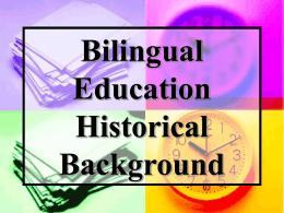 Bilingual Education Historical Background