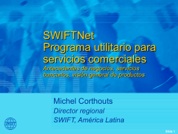 SWIFTNet Trade Services Utility Application and Standards