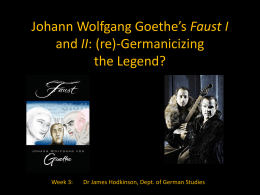 Johann Wolfgang Goethe's Faust I and II: (re