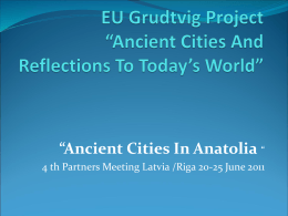 "EU Grudtvig Project""Ancient Cities And Reflections To"