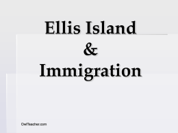 Ellis Island & Immigration