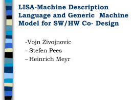 LISA-Machine Description Language and Generic Machine