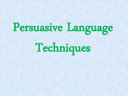 Persuasive Language and Techniques