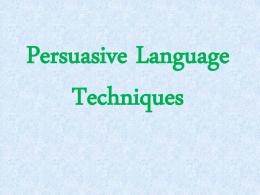 Persuasive Language and Techniques