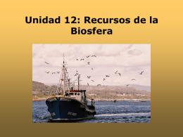 Unidad 12: Recursos de la Biosfera