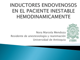 INDUCTORES ENDOVENOSOS EN EL PACIENTE INESTABLE