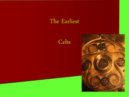 The Earliest Celts - University of Ottawa