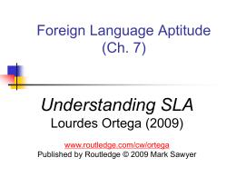 Foreign Language Aptitude (Ch. 7)
