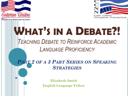 What's in a Debate?! Teaching Debate to Reinforce …