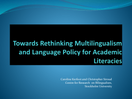 Towards Rethinking Multilingualism and Language Policy …