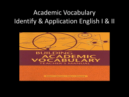 Academic Vocabulary Identify & Application