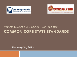 Pennsylvania's Transition to the Common Core State …
