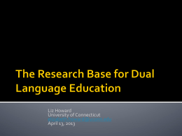 The Research Base for Dual Language Education