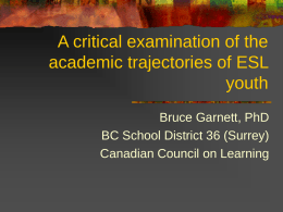 A critical examination of the academic trajectories of ESL
