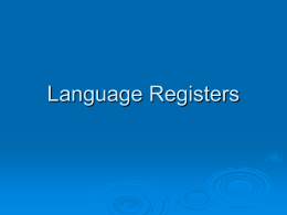Language Registers - K Bailey's Blog | KB's classes