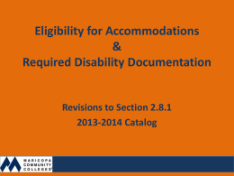 Eligibility for Accommodations & Required Disability