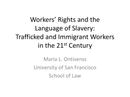 Workers' Rights and the Language of Slavery