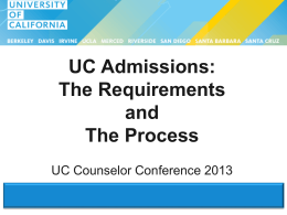 UC Admissions: The Requirements and the Process
