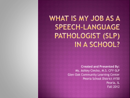 What does a Speech-Language Pathologist (SLP) Do?
