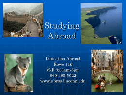 Studying Abroad - University of Connecticut
