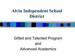 Gifted and Talented Program - Alvin Independent School