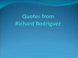 Quotes from Richard Rodriguez