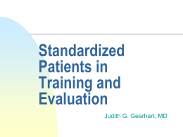 Standardized Patients in Teaching and Evaluation