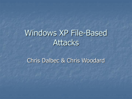 Windows XP File-Based Attacks
