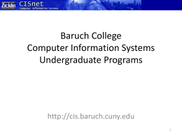 Baruch College Computer Information Systems …