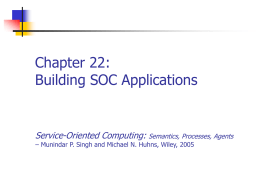 Chapter 22: Building SOC Applications