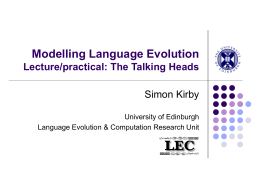 Modelling Language Evolution Lecture/practical: The