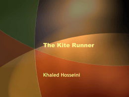 Background Information for The Kite Runner by Khaled …