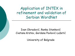 Application of INTEX in refinement and validation of