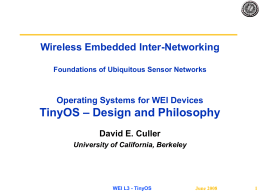 Smart Dust and TinyOS: Hardware and Software for …
