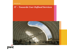IT – Towards User Defined Services