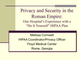 Privacy and Security in the Roman Empire: One Hospital's