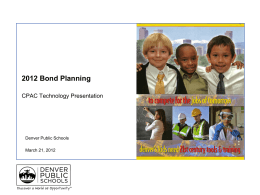 2012 Bond Planning Technology Project Update