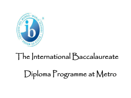 The International Baccalaureate Diploma Programme at …