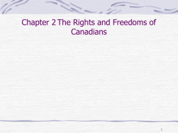Chapter 2 The Rights and Freedoms of Canadians