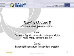 Trening modul 1B - Ostalo industrijsko vlasništvo (1. dio)