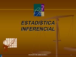 SIMULACION: ESTADISTICA INFERENCIAL